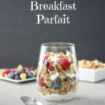 Protein Power Breakfast Parfait + Protein and Kids