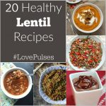 20 Healthy Lentil Recipes + The International Year of Pulses