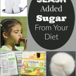 Improve Your Family's Diet – Slash Added Sugar (Part 4)