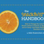 4 Ways You Can Be A Snacktivist + The Snacktivist's Handbook