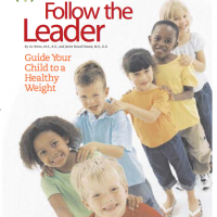 Follow the Leader: Guide Your Child to a Healthy Weight (Byline)