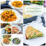 40 Healthy Dream Dinners for Busy Families