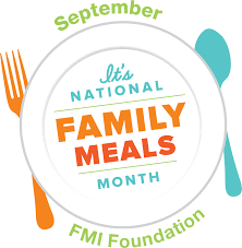National Family Meals Month from Food Marketing Institute