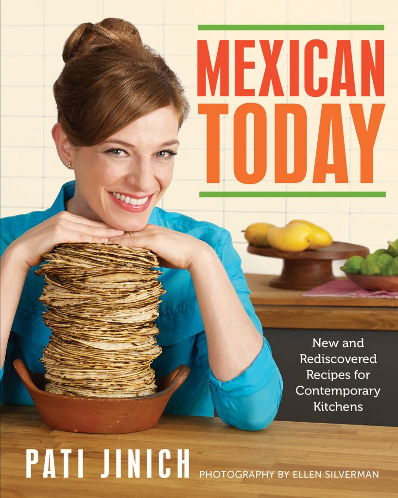 Mexican Today by Pati Jinich via LizsHealthyTable.com #podcast
