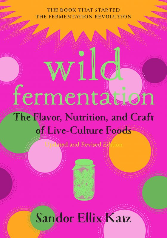 Fermented Foods with Sandor Ellix Katz, Liz's Healthy Table #podcast