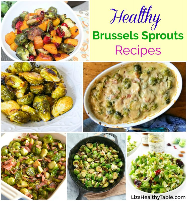 Healthy Brussels Sprouts Recipes via LizsHealthyTable.com