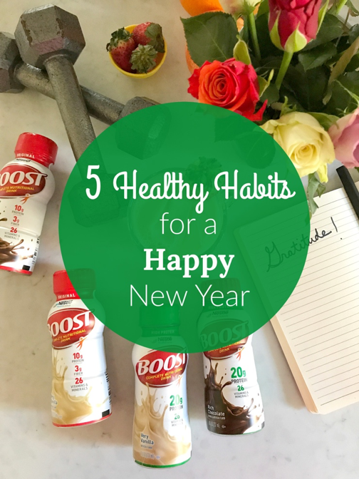 5 Healthy Habits for a Happy New Year #Boost via lizshealthytable.com