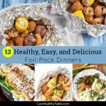 13 Healthy, Easy, and Delicious Foil-Pack Dinners