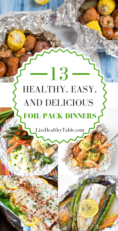 13 Healthy, Easy, and Delicious Foil-Pack Dinners via LizsHealthyTable.com #foilpackdinners