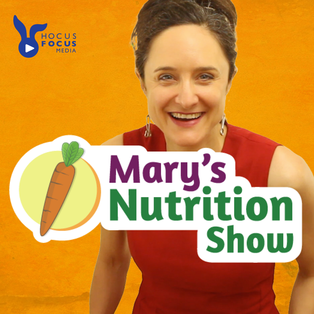 Mary's Nutrition Show #podcast