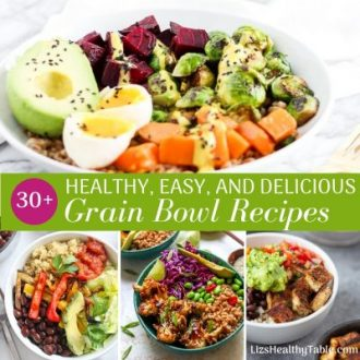30-Plus Healthy and Delicious Grain Bowl Recipes