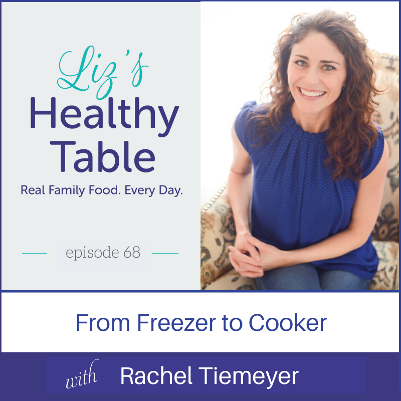 From Freezer to Cooker via lizshealthytable.com #podcast #slowcooker #instantpot #pressurecooker #freezercooking