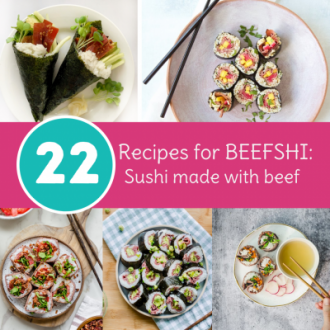 22 Recipes for BEEFSHI | Sushi Made With Beef