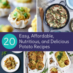 20 Potato Recipes | Easy, Affordable, Nutritious, and Delicious