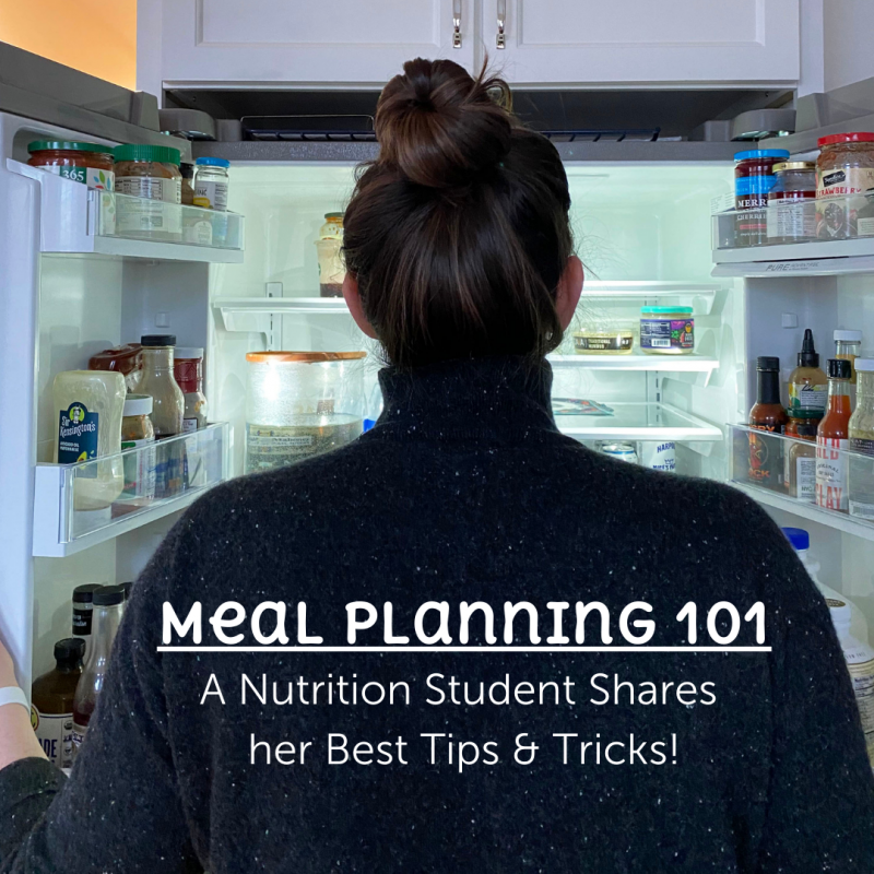 Meal Planning 101: A Nutrition Student Shares Her Best Tips and Tricks via lizshealthytable.com