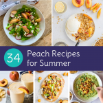 34 Peach Recipes for National Peach Month