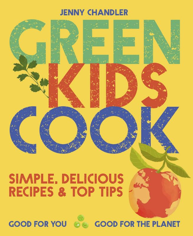 Kids, Cooking, and Sustainability with Jenny Chandler #greenkidscook